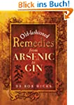 Old-Fashioned Remedies: From Arsenic...