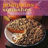 Pumpkins & Squashes (1407533851) by Sheasby, Anne