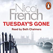 Tuesday's Gone: A Frieda Klein Novel, Book 2 | Livre audio Auteur(s) : Nicci French Narrateur(s) : Beth Chalmers