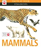 Mammals (Facts at Your Fingertips)
