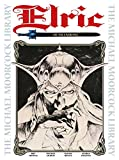 THE MICHAEL MOORCOCK LIBRARY VOL.1: ELRIC OF MELNIBONÉ