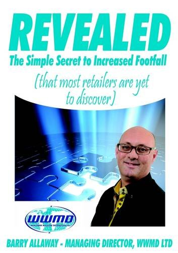 Revealed the Simple Secret to Increased Footfall That Most Retailers Are Yet to Discover