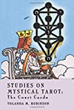 Studies on Mystical Tarot: The Court Cards (Volume 1)