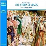 The Story of Jesus | David Angus