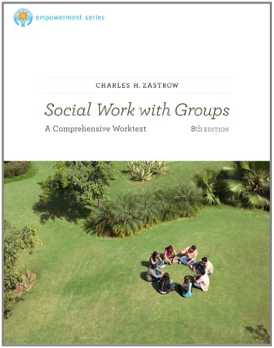 Brooks/Cole Empowerment Series: Social Work with Groups:...