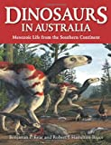 Benjamin P. Kear Dinosaurs in Australia: Mesozoic Life from the Southern Continent
