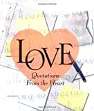 Love: Quotations From The Heart (Miniature Editions)