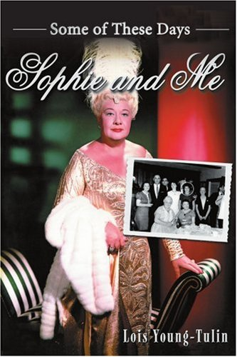 Sophie and Me: Some of These Days