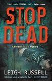 Stop Dead (A DI Geraldine Steel Mystery)