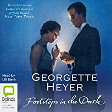 Footsteps in the Dark | Livre audio Auteur(s) : Georgette Heyer Narrateur(s) : Ulli Birvé