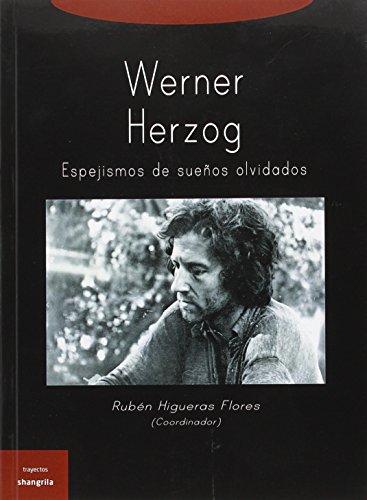werner-herzog-espejismos-de-suenos-olvidados-trayectos