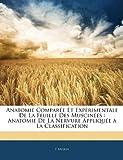 echange, troc F. Morin - Anatomie Compare Et Exprimentale de La Feuille Des Muscines: Anatomie de La Nervure Applique a la Classification