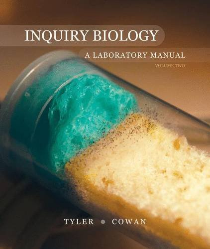 Inquiry Biology, Volume Two: A Laboratory Manual