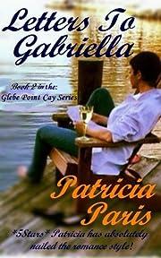 Letters To Gabriella