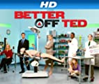 Better Off Ted [HD]: Battle of the Bulbs [HD]