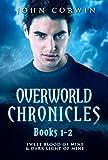 Overworld Chronicles Books 1-2: Sweet Blood of Mine & Dark Light of Mine