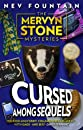 Cursed Among Sequels (The Mervyn Stone Mysteries)
