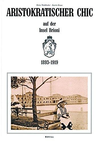 aristokratischer-chic-auf-der-insel-brioni-1893-1919