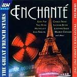 Enchante: THE GREAT FRENCH STARS;TWEN...
