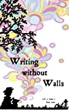 img - for Writing without Walls: June 2011 book / textbook / text book
