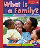 What Is a Family? (Spyglass Books)