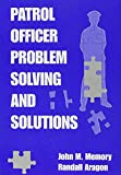 img - for Patrol Officer Problem Solving and Solutions book / textbook / text book