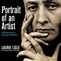 Portrait of an Artist: A Biography of Georgia O'Keeffe Audiobook by Laurie Lisle Narrated by Grace Conlin