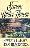 Seasons Under Heaven (Seasons Series #1) (0310235197) by LaHaye, Beverly