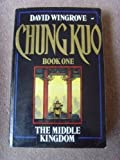 Chung Kuo: Middle Kingdom Bk. 1 (0450510182) by David Wingrove