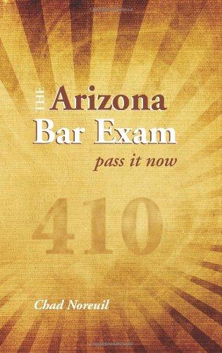 The Arizona Bar Exam: Pass It Now