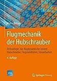 img - for Flugmechanik der Hubschrauber: Technologie, das flugdynamische System Hubschrauber, Flugstabilit????ten, Steuerbarkeit (VDI-Buch) (German Edition) by Walter Bittner (2014-12-02) book / textbook / text book