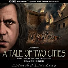 A Tale of Two Cities Audiobook by Charles Dickens Narrated by Philippe Duquenoy