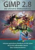 Software - Gimp 2.8 Software Paket inkl. 20.000 ClipArts, 10.000 Foto Rahmen und gedrucktem Handbuch von Markt+Technik - Die ultimative Bildbearbeitung und Fotoverwaltungs Software - kompatibel zu Adobe PhotoShop Elements / CS