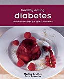 img - for Healthy Eating:Diabetes: Delicious Recipes For Type 2 Diabetes book / textbook / text book