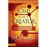 The Case for a Creator: A Journalist Investigates Scientific Evidence That Points Toward Godby Lee Strobel