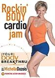 Your Body Breakthru: Rockin Body Cardio