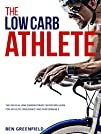 The Low-Carb Athlete: The Official Lo…