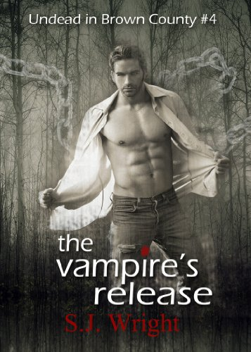 Settle in With A Novel That Will Keep You Guessing Until The Very End: S.J. Wright's The Vampire's Release, A Paranormal Romance (Undead in Brown County #4) – 4.5 Stars on Kindle