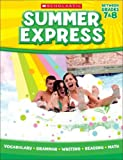 img - for Summer Express Between Grades 7 & 8 (Summer Express) Summer Express Between Grades 7 & 8 book / textbook / text book