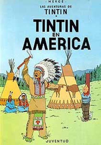 Las Aventuras de Tintin: Tintin en America (Spanish Edition of Tintin in America)