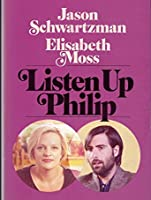 Listen Up Philip [HD]