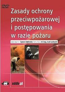 Zasady ochrony przeciwpozarowej i postepowania w razie pozaru [Edizione: Germania]