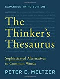 img - for The Thinker's Thesaurus: Sophisticated Alternatives to Common Words (Expanded Third Edition) book / textbook / text book