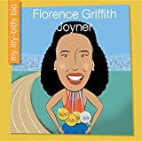 img - for Florence Griffith Joyner (My Early Library: My Itty-Bitty Bio) book / textbook / text book