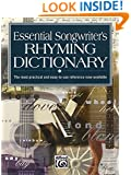 Essential Songwriter's Rhyming Dictionary : The Most Practical and Easy-To-Use Reference Now Available  item #16637