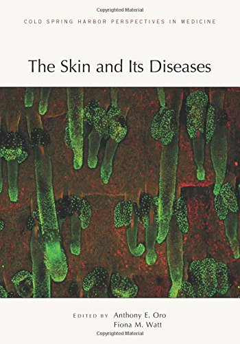 The Skin and Its Diseases (Cold Spring Harbor Perspectives in Medicine)