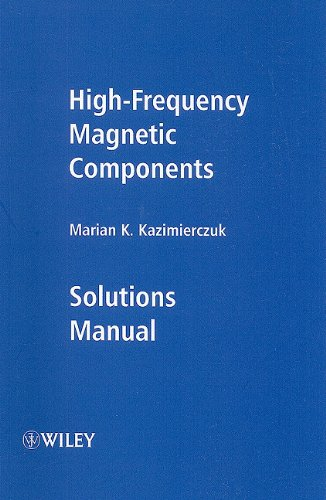 High-Frequency Magnetic Components, Solutions Manual