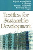 img - for Textiles for Sustainable Development book / textbook / text book