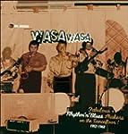 Wasa Wasa : Fabulous Rhythm'N'Blues S...