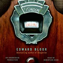 London Calling (       UNABRIDGED) by Edward Bloor Narrated by Robertson Dean